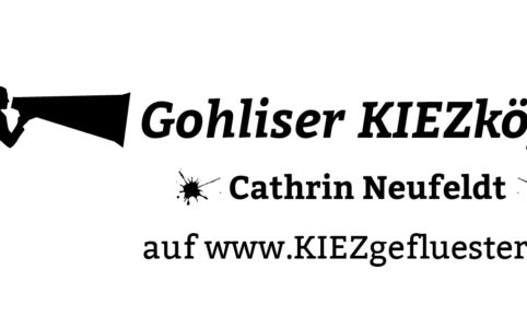 Kiezkopf Cathrin Neufeldt_Gohliser KIEZgefluester